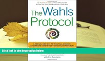 Kindle eBooks  The Wahls Protocol: A Radical New Way to Treat All Chronic Autoimmune Conditions
