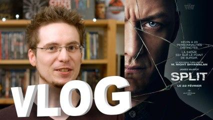 Vlog - Split (+ partie SPOILERS)