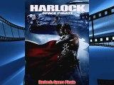 Watch Harlock: Space Pirate Full Online