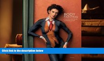 Epub Body Painting: Masterpieces by Joanne Gair PDF [DOWNLOAD]