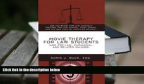 Best Ebook  Movie Therapy for Law Students (And Pre-Law, Paralegal, and Related Majors): Are You
