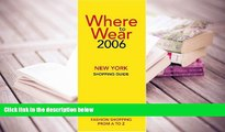 Kindle eBooks  Where to Wear New York Shopping Guide (Where to Wear: New York City Shopping Guide)