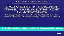eBook Free Poverty From The Wealth of Nations: Integration and Polarization in the Global Economy