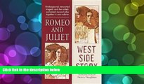 BEST PDF  Romeo and Juliet   West Side Story (Signet Classic Shakespeare) William Shakespeare BOOK