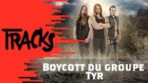 Boycott du groupe Tyr - Tracks ARTE