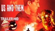 Thriller horror US AND THEM 2017 trailer filme SXSW Festival horror movie filme de terror