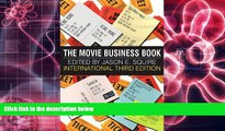 PDF [DOWNLOAD] The Movie Business Book, 3rd Edition Jason E. Squire FOR IPAD