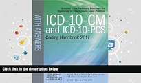 Read Online ICD-10-CM and ICD-10-PCS Coding Handbook, with Answers, 2017 Rev. Ed. For Ipad