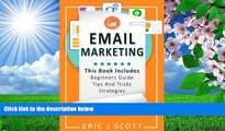 DOWNLOAD EBOOK Email Marketing: This Book Includes  Email Marketing Beginners Guide, Email