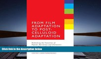 PDF  From Film Adaptation to Post-Celluloid Adaptation: Rethinking the Transition of Popular