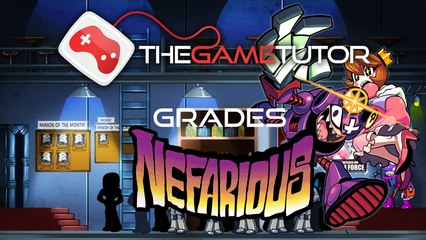 The Game Tutor Grades Nefarious