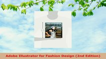 READ ONLINE  Adobe Illustrator for Fashion Design 2nd Edition