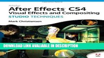 PDF Free Adobe After Effects CS4 Visual Effects and Compositing Studio Techniques Popular Collection
