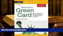 PDF [FREE] DOWNLOAD  How to Get a Green Card Ilona Bray JD  Pre Order