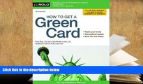 PDF [FREE] DOWNLOAD  How to Get a Green Card Ilona Bray J.D. Full Book