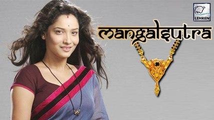 Ankita Lokhande's COMEBACK In Ekta Kapoor's 'Mangalsutra'