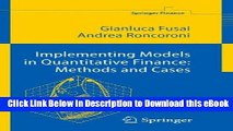 eBook Free Implementing Models in Quantitative Finance: Methods and Cases (Springer Finance) Free