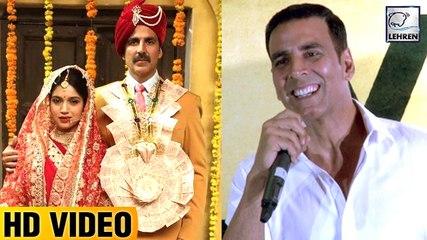 Akshay Kumar Talks About Toilet Ek Prem Katha