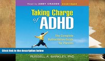 Kindle eBooks  Taking Charge of ADHD: The Complete, Authoritative Guide for Parents (Third
