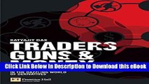eBook Free Traders, Guns   Money: Knowns and unknowns in the dazzling world of derivatives Free