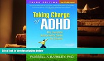 Kindle eBooks  Taking Charge of ADHD, Third Edition: The Complete, Authoritative Guide for Parents