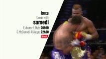 Boxe - Soirée Boxe : Grande soirée boxe Canada et UK bande annonce