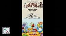 Le Mille e una Fiaba - Alice nel paese delle meraviglie - Ita streaming