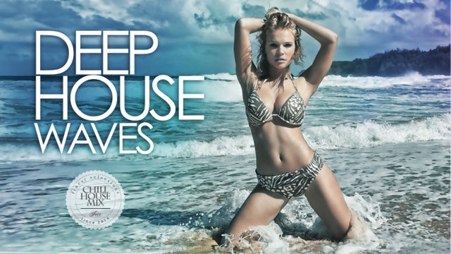 Deep House Waves #2 - ✭ Best Deep House Music Nu Disco | Chill Out Mix 2017