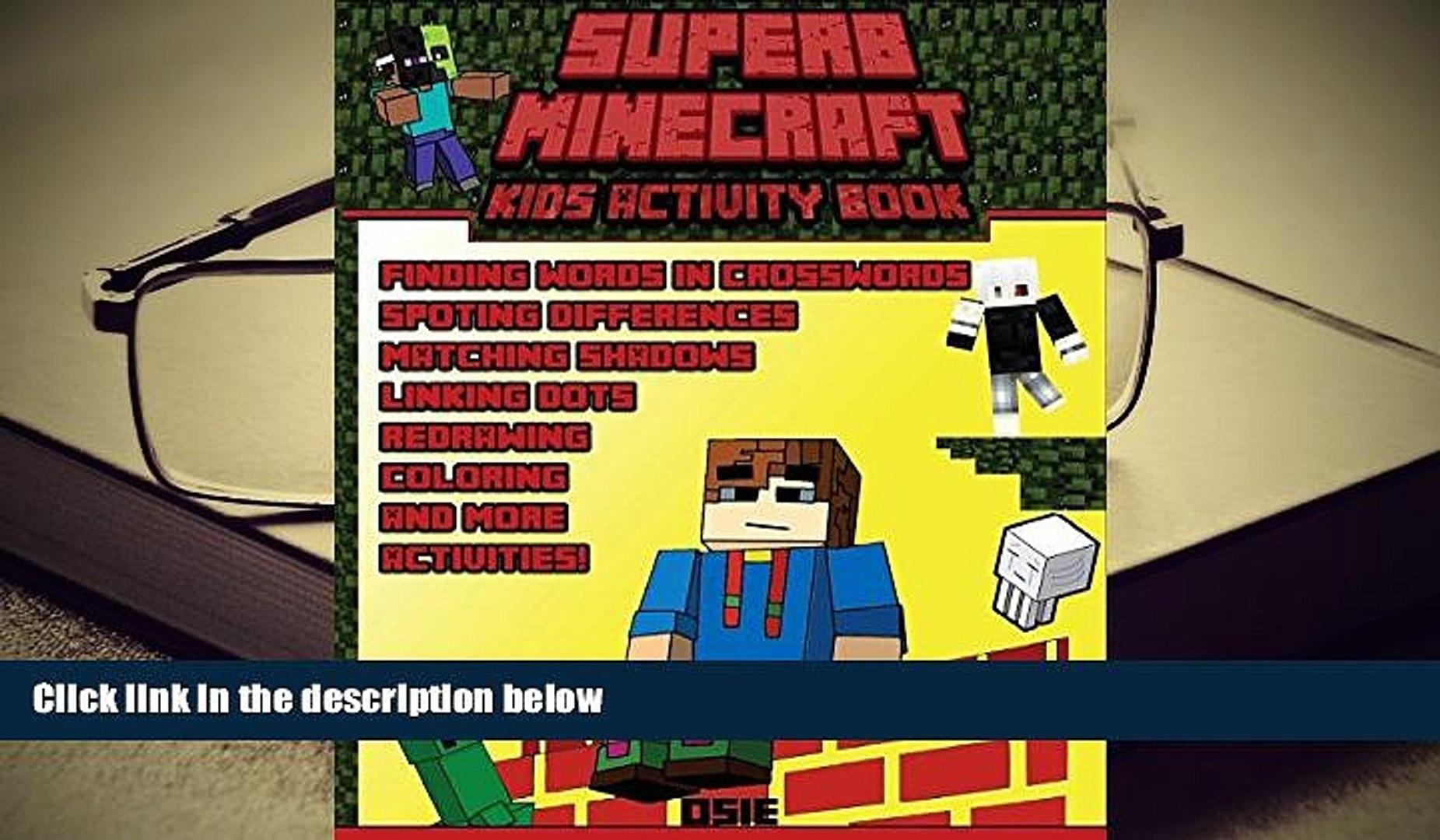 BEST PDF  Superb Minecraft: Kids Activity Book: Great Activity Book for Minecrafters (Minecraft