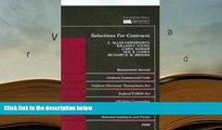 BEST PDF  Selections for Contracts 2008 ed: Uniform Commercial Code, Restatement 2d READ ONLINE