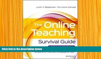 READ book The Online Teaching Survival Guide: Simple and Practical Pedagogical Tips Judith V.