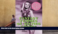 PDF [FREE] DOWNLOAD  Fantasy Femmes of 60 s Cinema: Interviews with 20 Actresses from Biker,