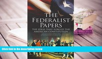 BEST PDF  The Federalist Papers: The Ideas that Forged the American Constitution: Slip-case