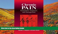 BEST PDF  Chronic Pain: Assessment, Diagnosis, and Management  BOOK ONLINE