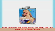 Anne Taintor FLASK Retro Funny Fun Witty Gift  SO HAPPY ITS HAPPY HOUR ec2e4168