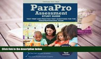 Best Ebook  Parapro Assessment Study Guide: Test Prep and Practice Test Questions for the