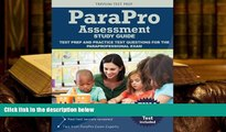 Popular Book  Parapro Assessment Study Guide: Test Prep and Practice Test Questions for the