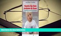 Kindle eBooks  Nuestra Hija Tiene Sindrome De Down/ Karina Has Down Syndrome: La Experiencia De