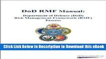 FREE [DOWNLOAD] DoD RMF Manual: Department of Defense (DoD) Risk Management Framework (RMF)