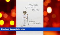 READ book The Boy on the Beach: Building Community through Play Vivian Gussin Paley For Ipad
