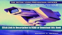 PDF Online The Retail Loss Prevention Officer: The Fundamental Elements of Retail Security and