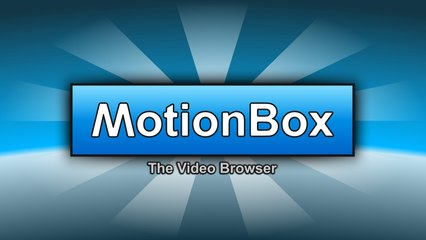 (MotionBox) The Video Browser [v2]