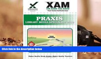 Best Ebook  Praxis Library Media Specialist 0310 (XAM PRAXIS)  For Full