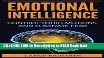 eBook Free Emotional Intelligence: Control Your Emotions and Eliminate Fear (Build Self