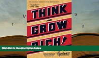 Best Ebook  Think and Grow Rich: The Original, an Official Publication of The Napoleon Hill