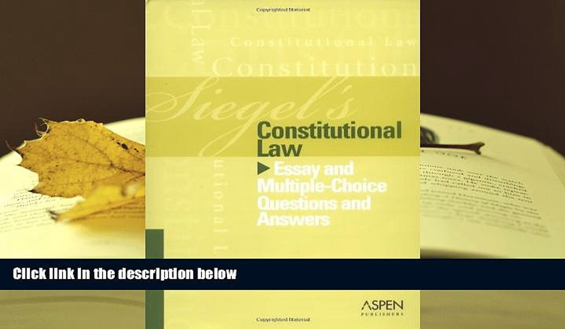 BEST PDF Constitutional Law: Essay and Multiple-choice Questions and  Answers (Siegel s) BOOK