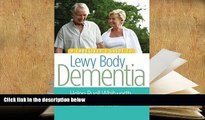 Download [PDF]  A Caregiver s Guide to Lewy Body Dementia Pre Order