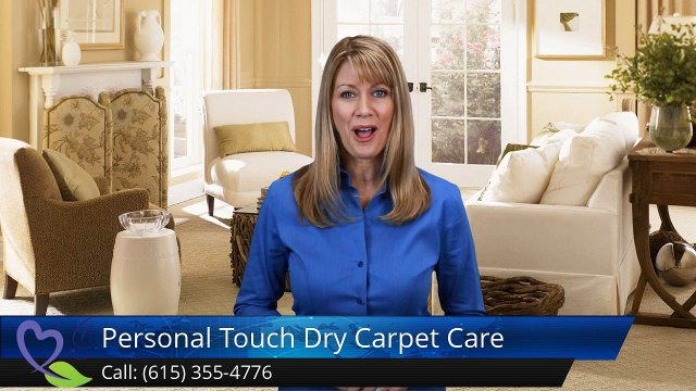 Personal Touch Dry Carpet Care  GoodlettsvilleAmazingFive Star Review from  -Caroline C.