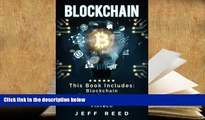 Best Ebook  Blockchain: Blockchain, Smart Contracts, Investing in Ethereum, FinTech  For Trial