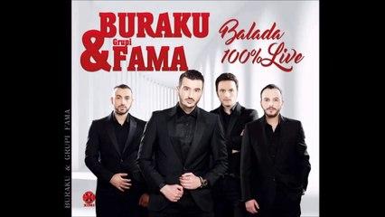 Buraku Grupi Fama - Live me Balada  ( Potpuri Dashurie , Pjesa e 1 ) 2017 New Album